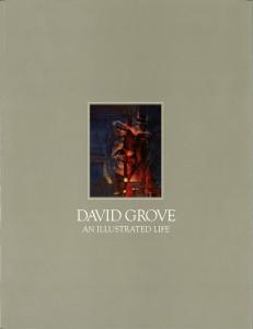 DAVID GROVE AN ILLUSTRATED LIFE